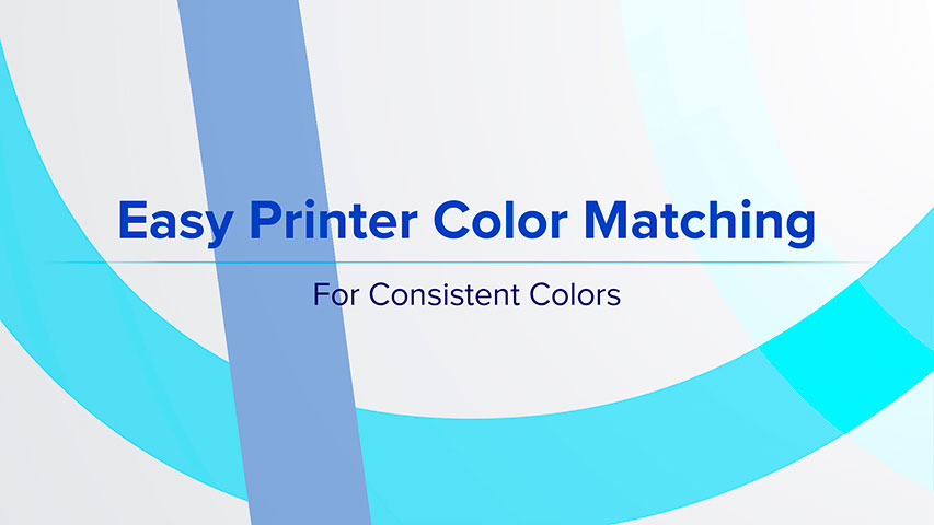 Easy Printer Color Matching - For Consistent Colors